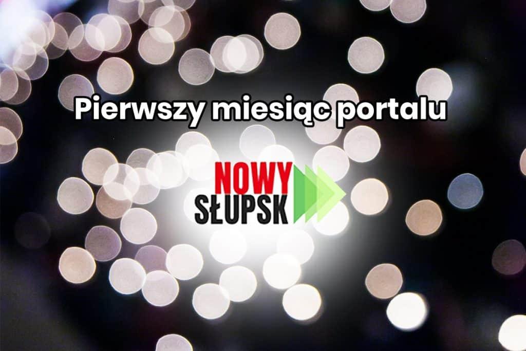 Pierwszy miesiąc Nowego Słupska – dziękujemy!